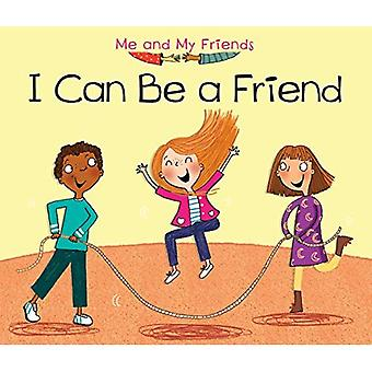 I Can Be a Friend (Me and My Friends)