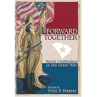 Forward Together: South Carolinians in the Great War