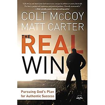 The Real Win: A Man's Quest for Authentic Success