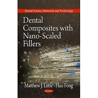 Dental Composites With Nano-scaled Fillers