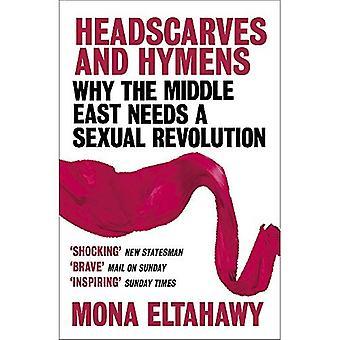 Kopftücher und Jungfernhäutchen: Warum der nahe Osten eine sexuelle Revolution braucht