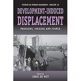 Entwicklung-induzierte Verdrängung: Probleme, Strategien und Menschen