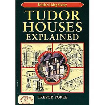 Tudor Houses Explained (England's Living History) [Illustrated]