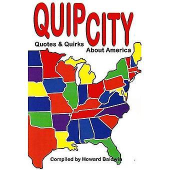 SPYDIGHET stad: Citat och påhitt om Amerika