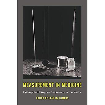 Measurement in Medicine: Philosophical Essays on Assessment and Evaluation