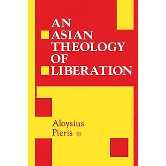 Asiatiske teologi for befrielsen af Pieris & Aloysius