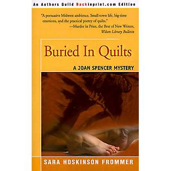 Buried in Quilts by Frommer & Sara Hoskinson