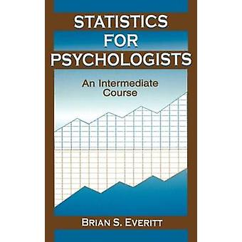 Statistics for Psychologists by Everitt & Brian
