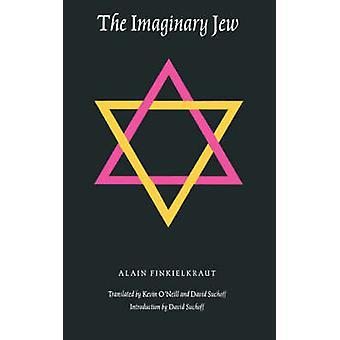 The Imaginary Jew by Finkielkraut & Alain