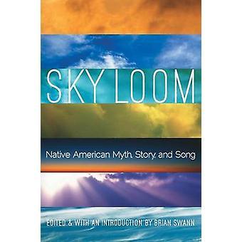 Himmel Webstuhl indianischen Mythos Geschichte und Lied von Swann & Brian
