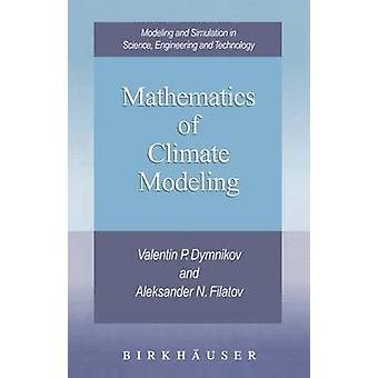 Matemática de modelagem climática por Dymnikov & Valentin P.