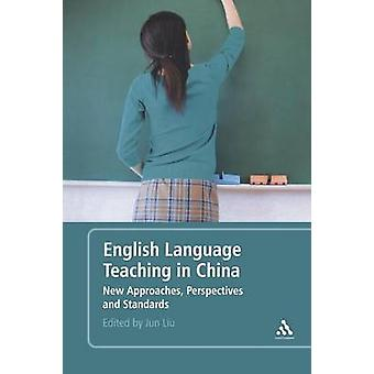 English Language Teaching in China by Liu & Jun
