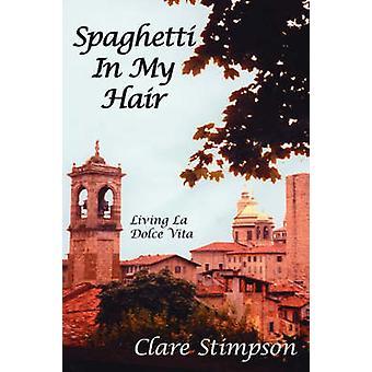 Espaguete no meu cabelo por Stimpson & Clare