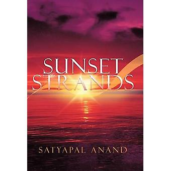 Sunset Strands by Anand & Satyapal