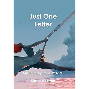 Just One Letter by McEwan & Kirstie