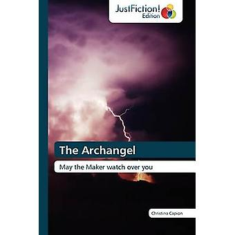 The Archangel by Capion & Christina