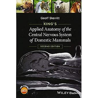 King's Applied Anatomy of the Central Nervous System of Domestic Mammals (Paperback)