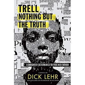 Trell: Nada além da verdade