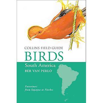فإن كولينز الدليل الميداني-طيور أمريكا الجنوبية-Passerines بالبر Pe
