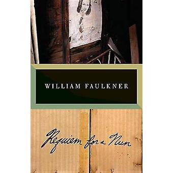 Requiem for a Nun by William Faulkner - 9780307946805 Book