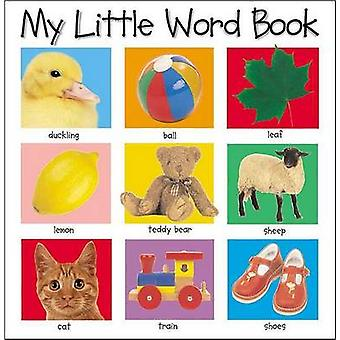 My Little Word Book by Roger Priddy - 9780312493875 Book