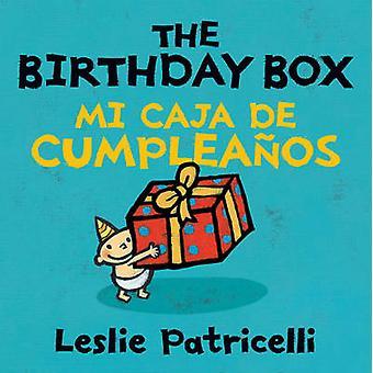 The Birthday Box - Mi Caja De Cumpleanos by Leslie Patricelli - 978076