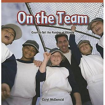 On the Team - Count to Tell the Number of Objects by Caryl McDonald -