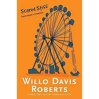Scared Stiff by Willo Davis Roberts - 9781481449106 Book