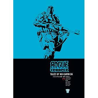 Rogue Trooper - 4 - Tales of Nu Earth by John Smith - Gordon Rennie - A