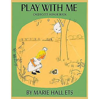 Play with Me by Marie Hall Ets - 9780808536345 Book