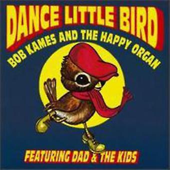 Glückliche Orgel - Tanz little Bird [Vinyl] USA importieren
