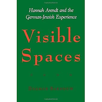 Visible Spaces: Hannah Arendt and the German-Jewish Experience