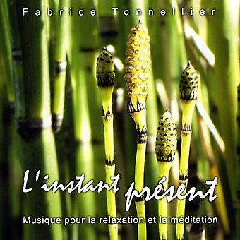 Fabrice Tonnellier - importation USA L'Instant Present/Here & maintenant [CD]