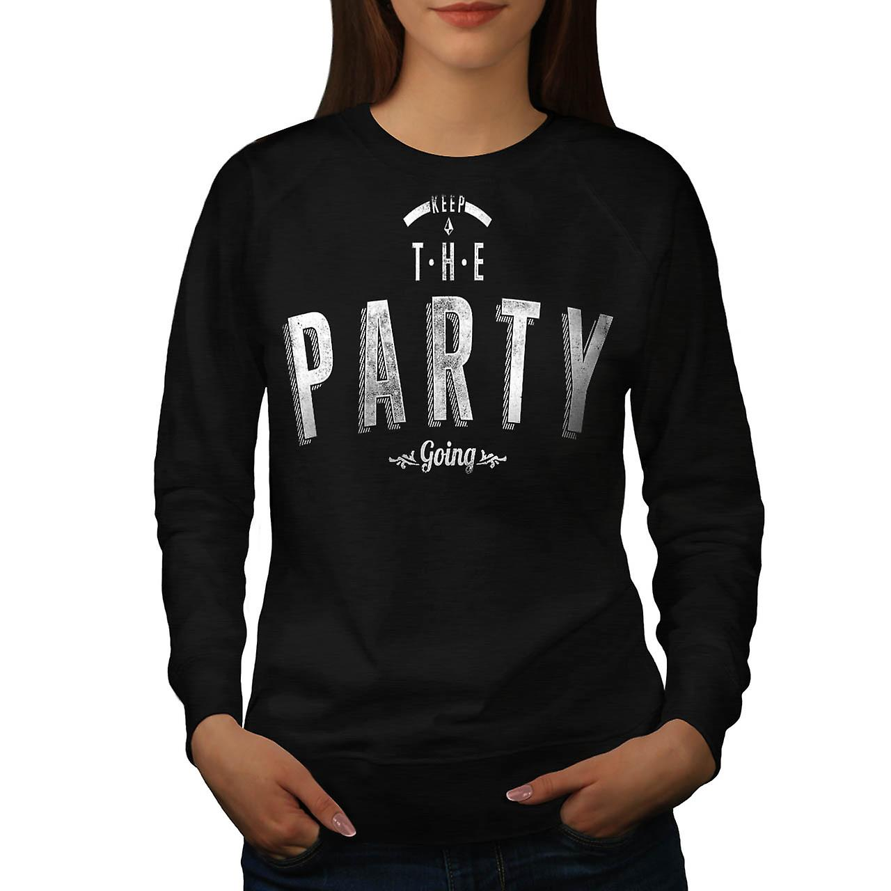 Keep Party Going Slogan Women Black Sweatshirt | Wellcoda