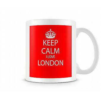 Keep Calm I Love London Printed Mug