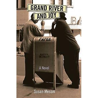 Grand River and Joy by Susan Messer - 9780472034291 Book