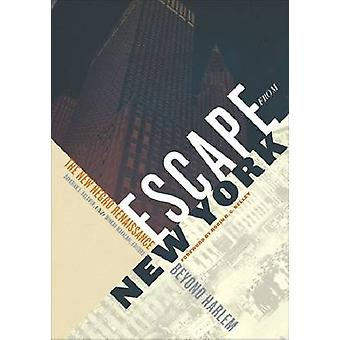 Escape from New York - The New Negro Renaissance Beyond Harlem by Dava