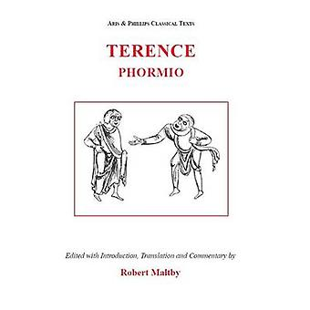 Terence - Phormio by Terence - Robert Maltby - 9780856686078 Book
