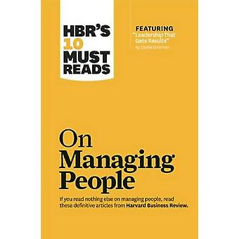 HBR's 10 Must Reads on Managing People (with Featured Article  -Leader
