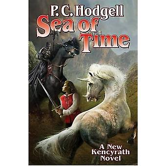 The Sea of Time by P. C. Hodgell - 9781476736495 Book