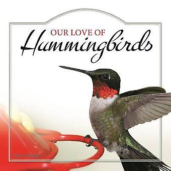 Unsere Liebe von Kolibris von Stan Tekiela - 9781591936886 Buch