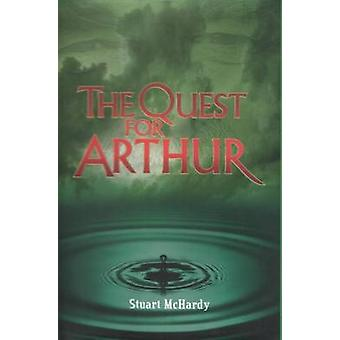Die Suche nach Arthur von Stuart McHardy - 9781842820124 Buch