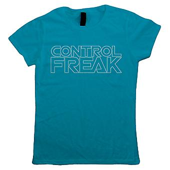 Control Freak, Womens T Shirt