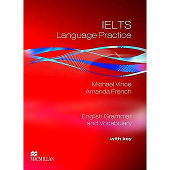 IELTS Language Practice - Student's Book + Key by Vince Michael - Aman