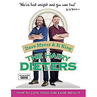 De håriga bantare: Hur man älskar mat och gå ner i vikt