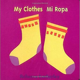 Mi Ropa = My Clothes