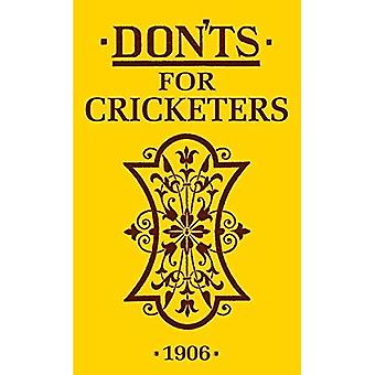Don'ts for Cricketers