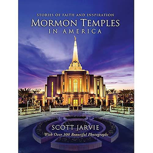 Mormon Temples in America  Stories of Faith and Inspiration