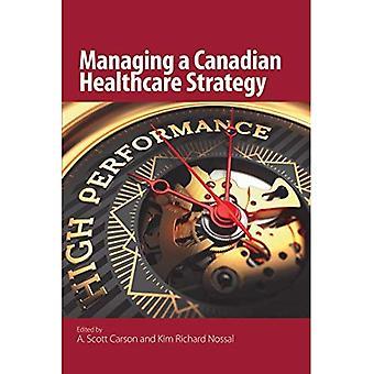 Gérer une stratégie canadienne en matière de soins de santé