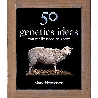 50 Genetics Ideas You Really Need to Know (50 Ideas)